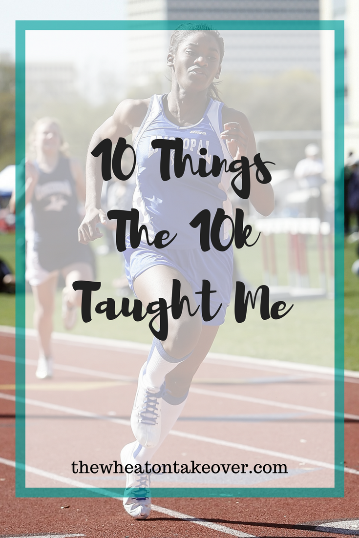 10k Lessons-I recently trained and finished my first 10k. I want to temporarily hang up my running shoes and officially close my running season by sharing a few life lessons I learned along the way.