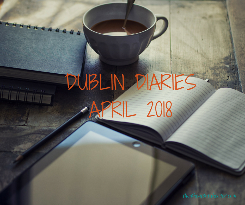 Dublin Diaries April 2018-April has arrived and so far, it really feels like spring in Dublin. The sun has been out for a few days here and there, Easter has come and gone and the days are getting longer. All the little people are getting more time outside and everyone seems to have a larger pep in their step. And I'm here for it.